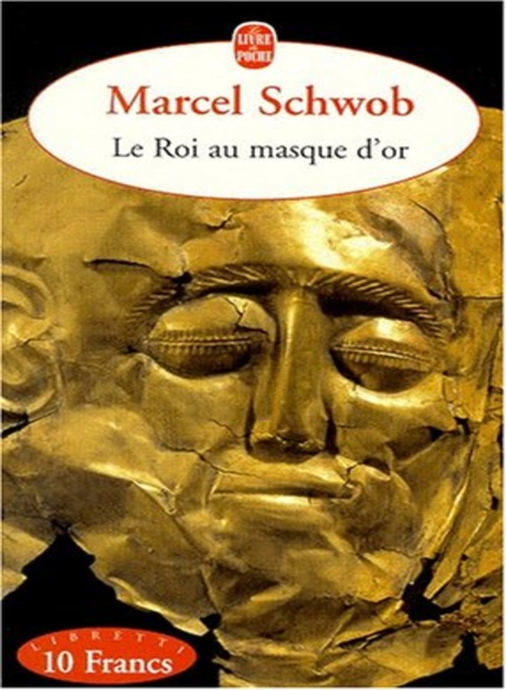 Marcel Schwob's King in the Golden Mask