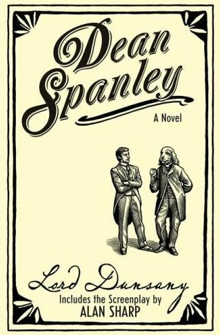 Dean Spanley A Novel by Lord Dunsany