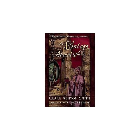 Short Story Saturday – A Vintage from Atlantis by Clark AshtonSmith