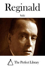 Short Story Saturday – Reginald on Besetting Sins: The Woman who Told the Truth by Saki (Hector Hugh Munro)