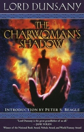 The Charwoman's Shadow by Lord Dunsany