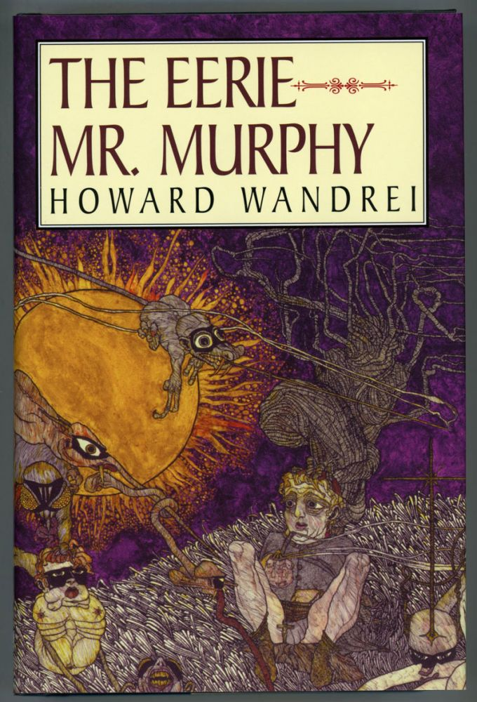 MURPHY: THE COLLECTED FANTASY TALES OF HOWARD WANDREI VOLUME II