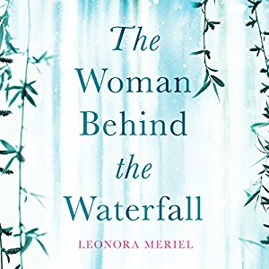 Review: The Woman Behind the Waterfall by LeonoraMeriel