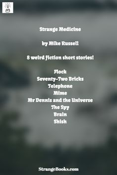 Flock - a short story from Mike Russell's Strange Medicine