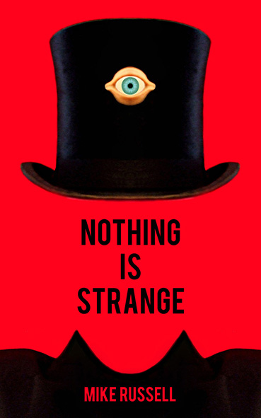 Nothing Is Strange by Mike Russell - competition