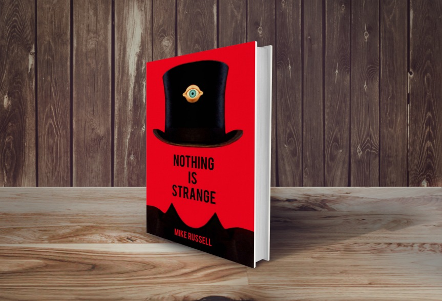 Nothing Is Strange by Mike Russell – Competition to Win a SignedCopy!