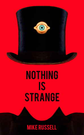 Review- Nothing is Strange