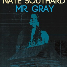 Just Like Hell / Mr. Gray by Nate Southard