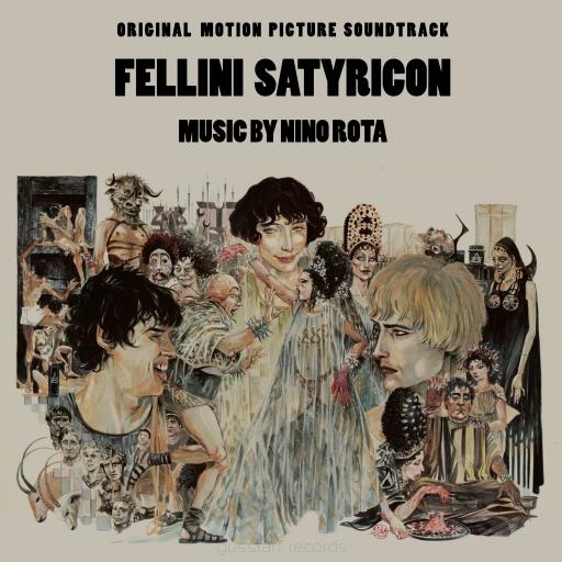Fellini's Satyricon - Soundtrack by Nino Rota