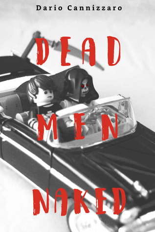 Dead Men Naked by Dario Cannizzaro