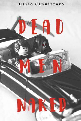 Dead Men Naked by Dario Cannizzaro