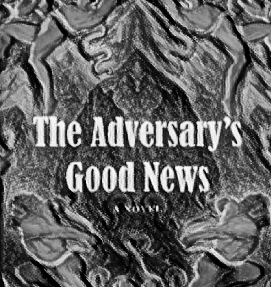 Review: The Adversary's Good News by IsrafelSivad