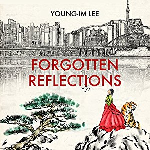 Forgotten Reflections by Young-Im Lee