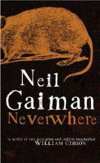 Neverwhere – Neil Gaiman