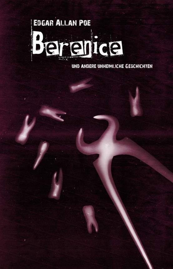 Berenice by Edgar Allan Poe
