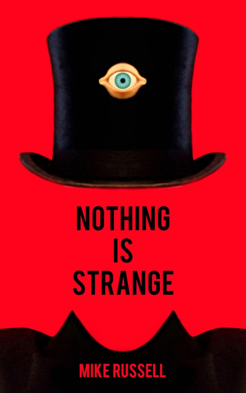Nothing Is Strange by Mike Russell