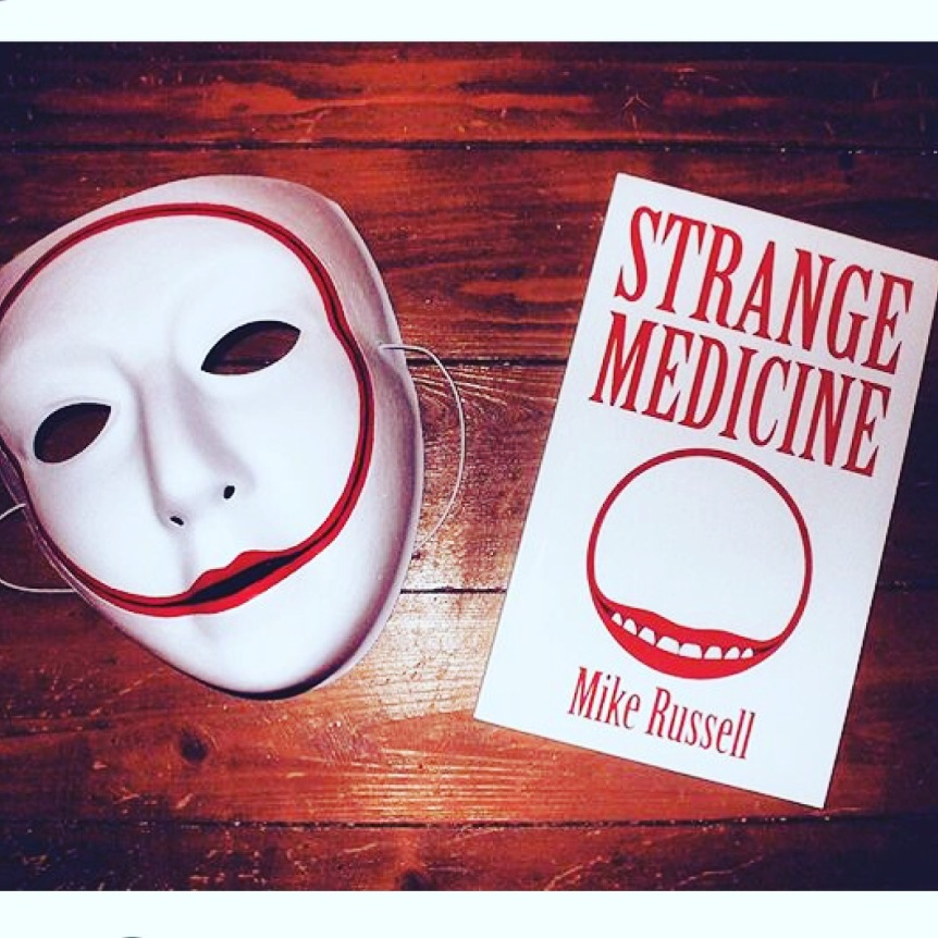 Strange Medicine by MikeRussell