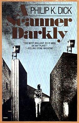 A Scanner Darkly by Philip K. Dick