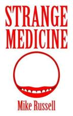 Book Review: Strange Medicine by Mike Russell