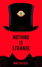 Book Review: Nothing Is Strange by Mike Russell